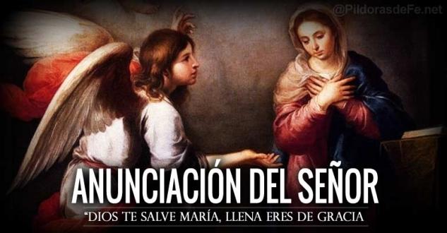 La Anunciación del Señor. La encarnación del Hijo de Dios