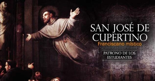 San José de Cupertino. El Santo volador. Patrono de los estudiantes.-