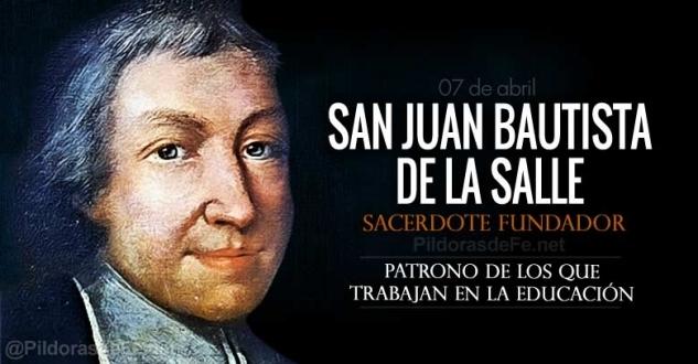 San Juan Bautista de la Salle. Patrono de los maestros y educadores cristianos.