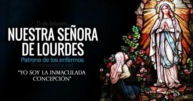 Nuestra Señora de Lourdes. Patrona de los enfermos.