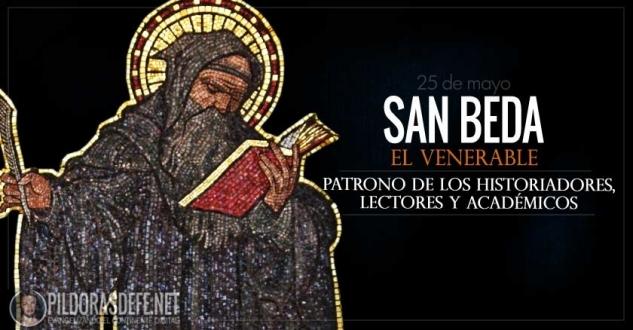 San Beda el Venerable. Patrono de los Historiadores, Lectores y Académicos.