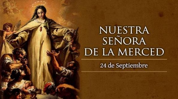 Hoy celebramos a Nuestra Señora de la Merced, la Virgen de la Misericordia.
