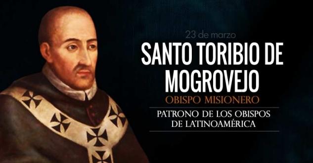 Santo Toribio de Mogrovejo. Protector de los indígenas. Patrono de los Obispos