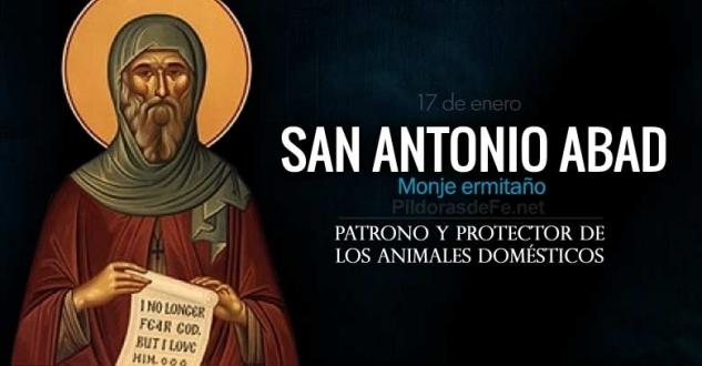 San Antonio Abad. Patrono y protector de los animales domésticos.
