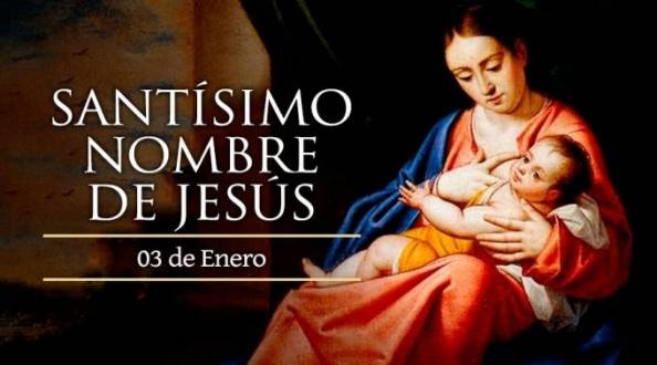 Hoy es el día del Santísimo Nombre de Jesús