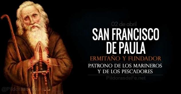 San Francisco de Paula. Patrono de los marineros y de los pescadores.