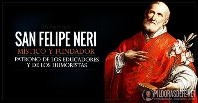 San Felipe Neri. Místico. Patrono de los educadores y de los humoristas.
