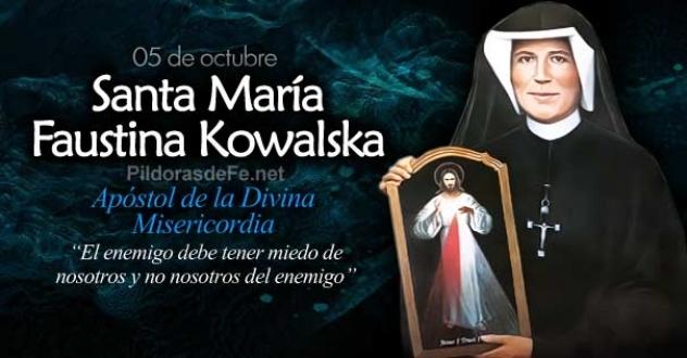 Santa Faustina Kowalska. Apóstol de la divina Misericordia