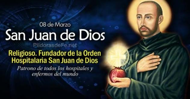 San Juan de Dios. Patrono de los enfermos y de los hospitales