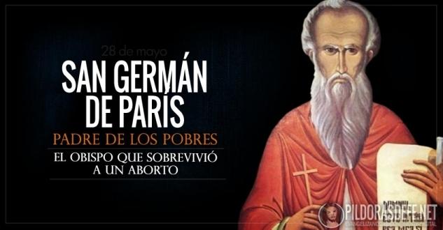 San Germán de París. Obispo que sobrevivió al aborto y envenenamiento.