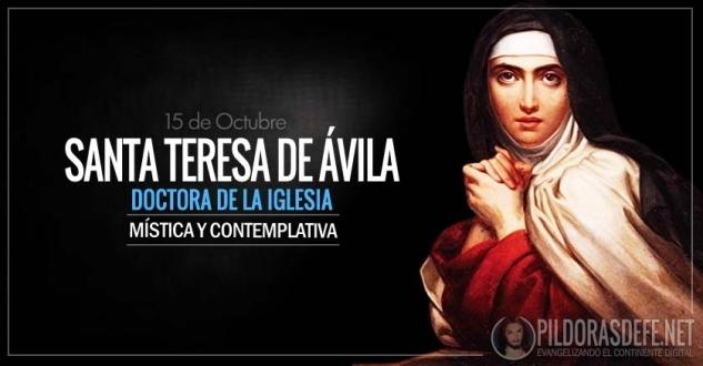 Santa Teresa de Ávila. Virgen, Mística y Doctora de la Iglesia.-