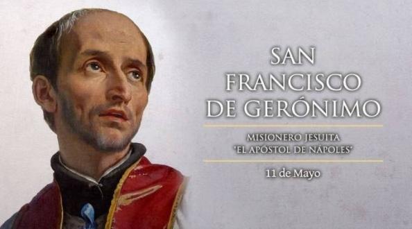 Hoy la Iglesia celebra a San Francisco de Gerónimo, misionero jesuita
