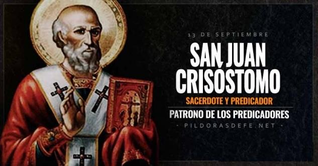 San Juan Crisóstomo. Patrono de los predicadores.