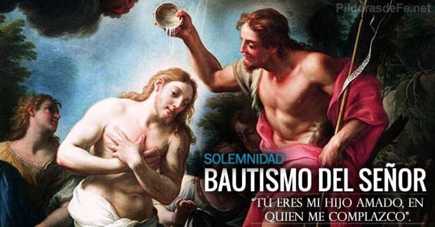 Bautismo de Nuestro Señor Jesucristo