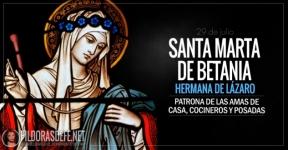 Santa Marta de Betania. Patrona de las amas de casa, cocineros y de las posadas