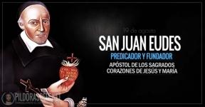 San Juan Eudes. Apóstol de los Sagrados Corazones de Jesús y María.