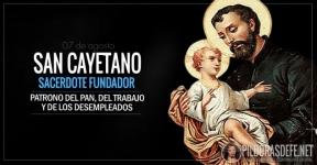 San Cayetano. Patrono del pan, del trabajo y desempleados.