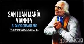 San Juan Vianney. El Cura de Ars. Patrono de los Sacerdotes.