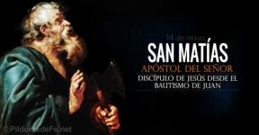 San Matías. Apóstol del Señor. Discípulo de Jesús desde el bautismo de Juan