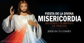 Fiesta de la Divina Misericordia. Segundo Domingo de Pascua.