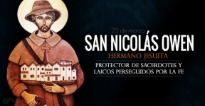 San Nicolás Owen. Mártir. Protector de los sacerdotes perseguidos por su fe