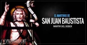 Martirio de San Juan Bautista.