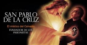 San Pablo de la Cruz. El místico del Calvario. Fundador de los Pasionista