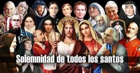 Solemnidad de todos los Santos - El día de todos los Santos