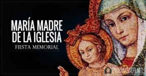 María, Madre de la Iglesia.