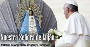 Nuestra Señora de Lujan. Patrona de Argentina, Uruguay y Paraguay