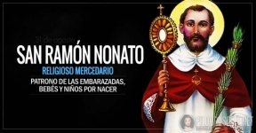 San Ramón Nonato. Patrono de las embarazadas, bebés y niños por nacer