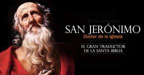 San Jerónimo. Doctor de la Iglesia. Traductor de la Santa Biblia