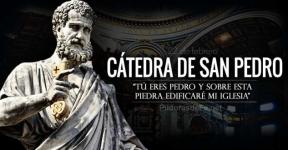 Cátedra de San Pedro: Sobre esta piedra edificaré mi Iglesia.