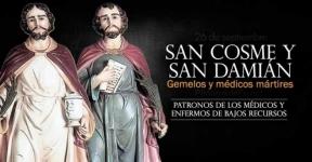 San Cosme y San Damián. Patronos de los médicos, farmacéuticos y enfermos.-